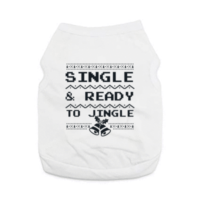 Pet Shirts - Single & Ready To Jingle - VRBH Funny Pet Christmas Shirt